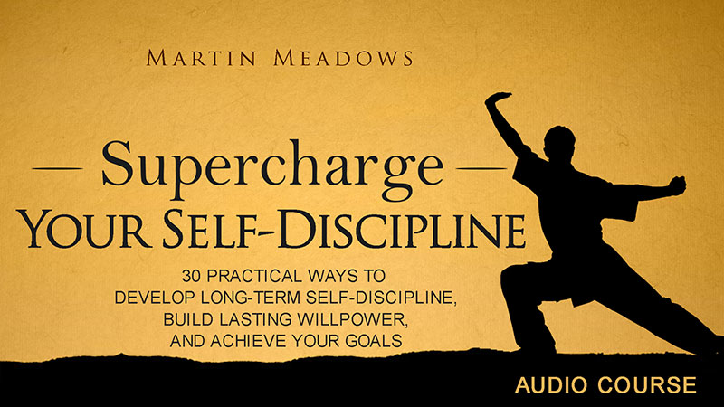 Supercharge Your Self-Discipline
